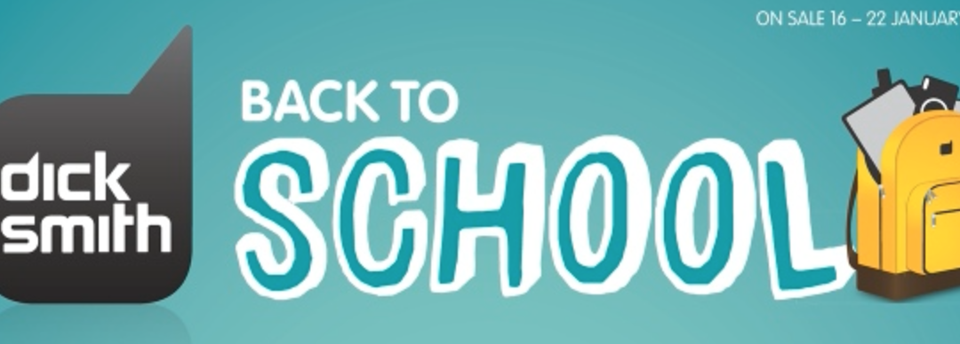 Dick Smith starts their 2014 Back To School Sales