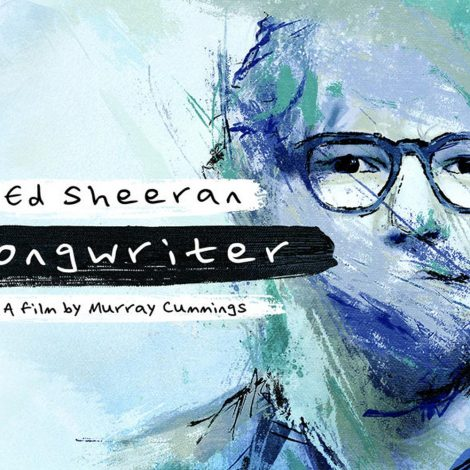 Ed Sheeran songwrite documentry