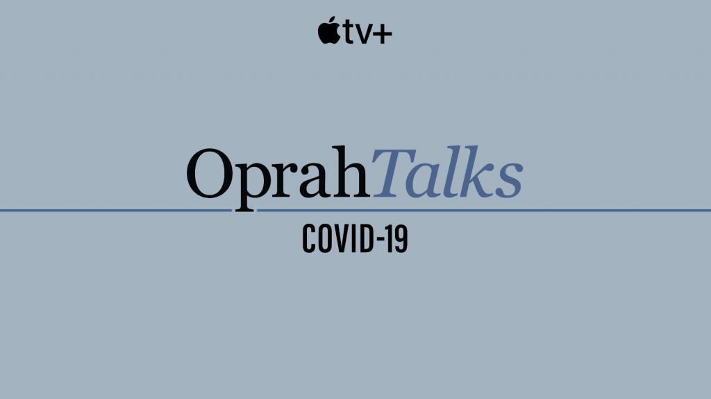 Apple TV Plus Oprah Talks COVID-19